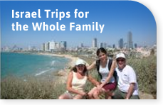 Israel trips for the whole family